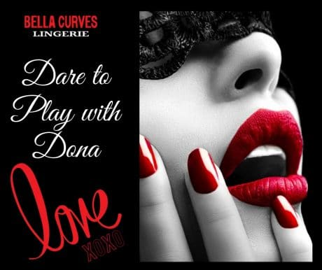 This Valentines Day dare to play with Dona